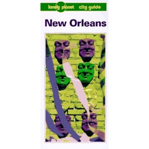 New Orleans (Lonely Planet City Guide)