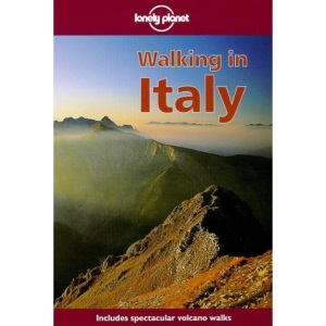 Walking in Italy (Lonely Planet Walking Guides)