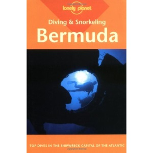 Bermuda (Lonely Planet Diving & Snorkeling Guides)