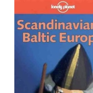 Scandinavian and Baltic Europe (Lonely Planet Shoestring Guides)
