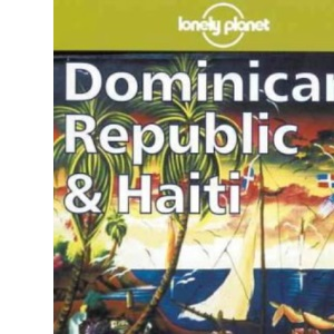 Lonely Planet : Dominican Republic and Haiti