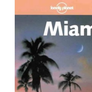 Miami (Lonely Planet City Guide)