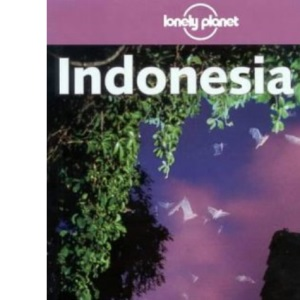 Indonesia (Lonely Planet Regional Guides)