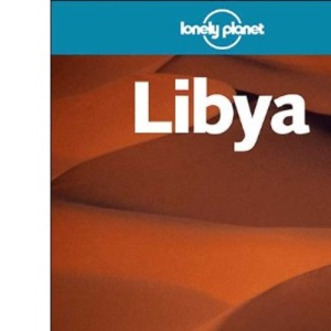 Libya (Lonely Planet Country Guides)