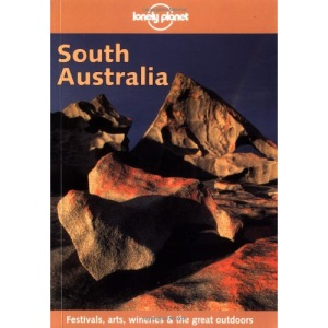 South Australia (Lonely Planet Regional Guides)