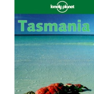 Tasmania (Lonely Planet Travel Guides)