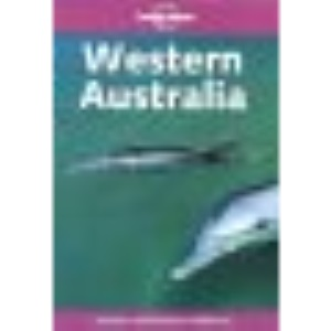 Western Australia (Lonely Planet Regional Guides)