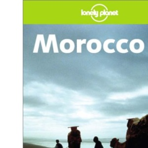 Morocco (Lonely Planet Country Guide)