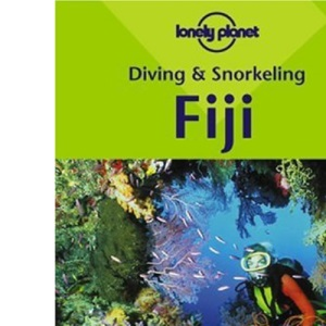 Fiji (Lonely Planet Diving and Snorkeling Guides)