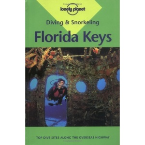 Florida Keys (Lonely Planet Diving and Snorkeling Guides)