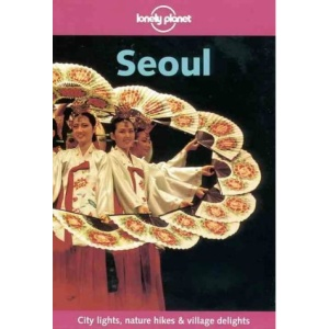 Seoul (Lonely Planet City Guide)