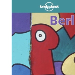 Berlin (Lonely Planet City Guide)