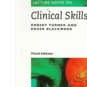 Lecture Notes on Clinical Skills