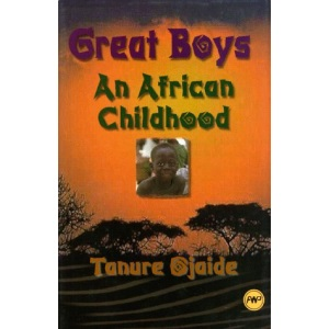 GREAT BOYS : An African Childhood