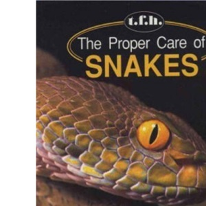 Proper Care of Snakes
