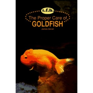 The Proper Care of Goldfish (The Proper Care of)