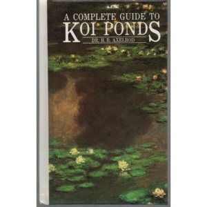 Complete Guide to Koi Ponds