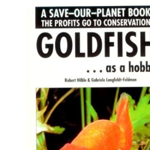 Goldfish as a Hobby (Save Our Planet)