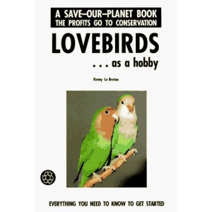 Lovebirds as a Hobby (Save Our Planet)