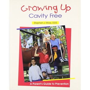 Growing Up Cavity Free: A Parent's Guide to Prevention