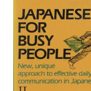 Japanese for Busy People: Intermediate Level