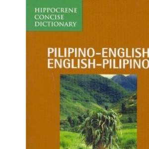 Pilipino-English, English-Pilipino Concise Dictionary