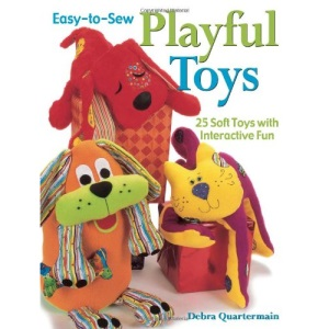 Easy to Sew Playful Toys