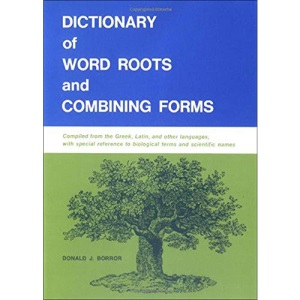 Dictionary Of Word Roots (COMPOSITION)