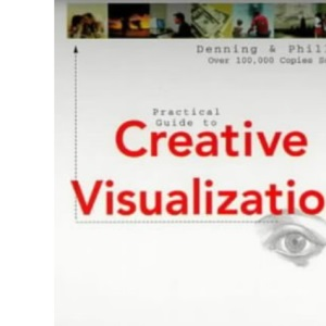 Creative Visualization (Llewellyn practical guides)