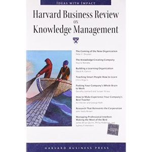 Harvard Business Review on Knowledge Management: The Definitive Resource for Professionals (Harvard Business Review Paperback S.)