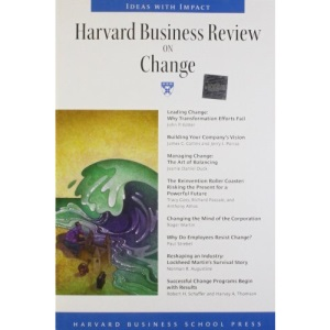 Harvard Business Review on Change: The Definitive Resource for Professionals (Harvard Business Review Paperback)