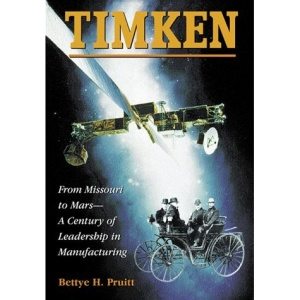 Timken: From Missouri to Mars - A Century of Leadership in Manufacturing