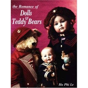 The Romance of Dolls and Teddy Bears