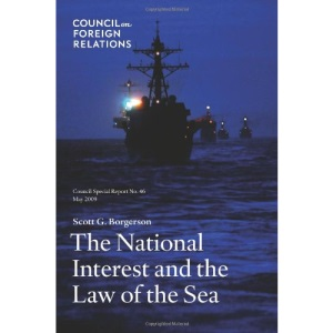 The National Interest and the Law of the Sea (Council Special Report)