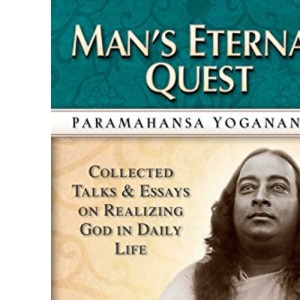 Man's Eternal Quest: The Collected Talks and Essays: 1 (Collected Talks & Essays)