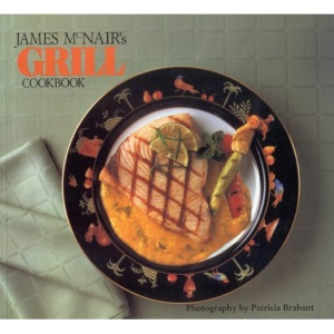 James McNair's Grill Cookbook