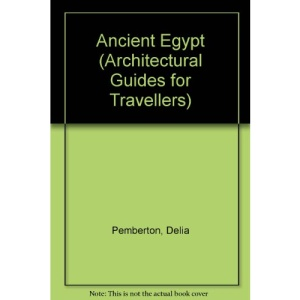 Ancient Egypt (Architectural Guides for Travellers)