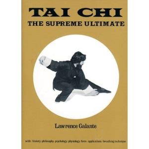 T'ai Chi: The Supreme Ultimate