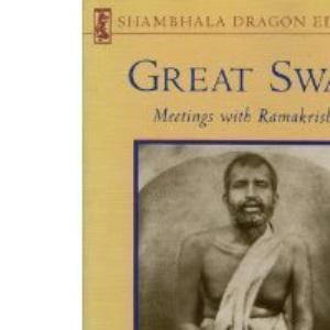 Great Swan: Meetings with Ramakrishna (Shambhala Dragon Editions)