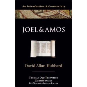 Joel and Amos: An Introduction and Commentary (Tyndale Old Testament Commentaries)