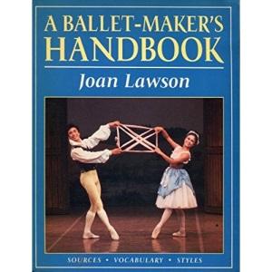 Balletmakers Handbook