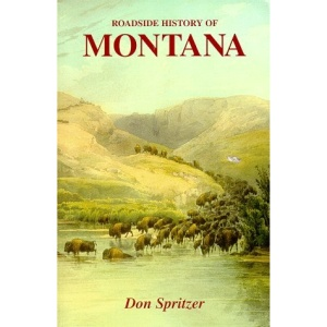 Roadside History of Montana