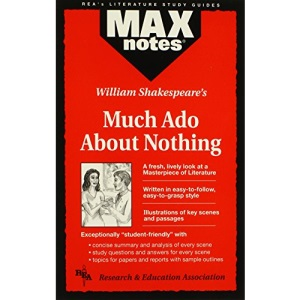 Much Ado About Nothing (MaxNotes)