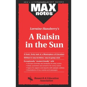 Lorraine Hansberry's Raisin in the Sun (MaxNotes)