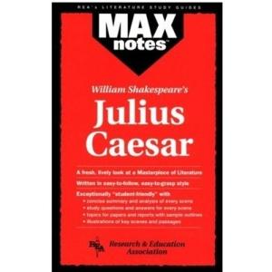 William Shakespeare's Julius Caesar (MaxNotes)