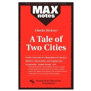 Charles Dickens' Tale of Two Cities (MaxNotes)