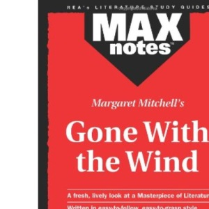 Margaret Mitchell's Gone with the Wind (MaxNotes)