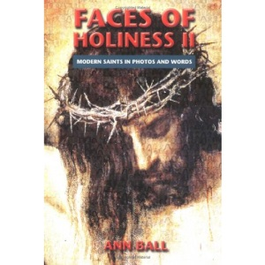 Faces of Holiness: v. 2: Modern Saints in Photos and Words
