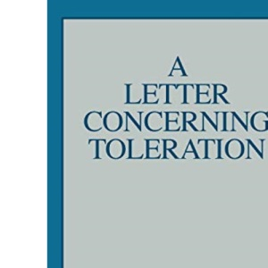 A Letter Concerning Toleration (Great Books in Philosophy)
