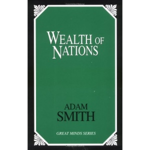 The Wealth of Nations (Great Minds)